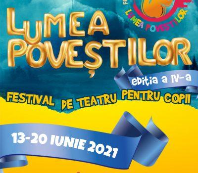"""Festivalul de teatru pentru copii """"LUMEA POVEȘTILOR"""" ediția a IV-a"""